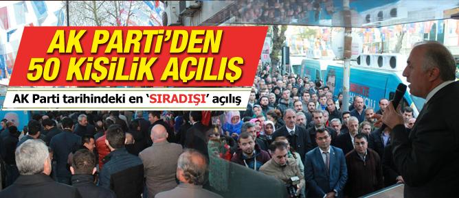 AK Partiden 50 kişilik açılış!