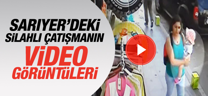 sariyer_silahli_catisma_video_goruntuleri_mans.jpg